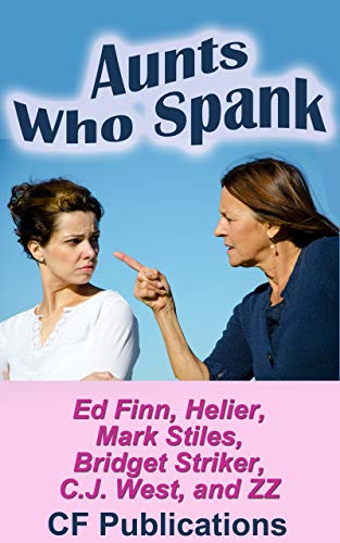 Aunts Who Spank