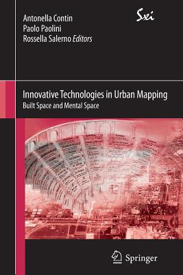Innovative Technologies in Urban Mapping: Built Space and Mental Space