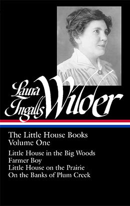 The Little House Books, Vol. 1: Little House in the Big Woods / Farmer Boy / Little House on the Prairie / On the Banks of Plum Creek