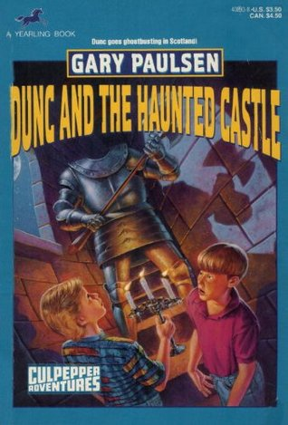 Dunc and the Haunted Castle (Culpepper Adventures, #15)