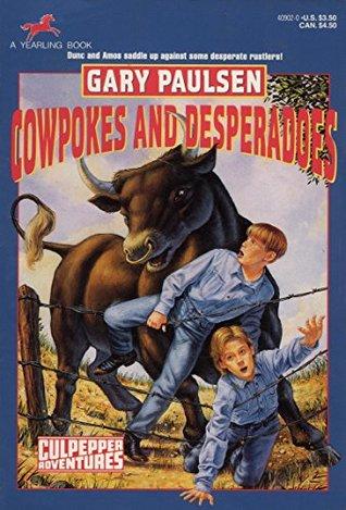 Cowpokes and Desperados (Culpepper Adventures, #16)
