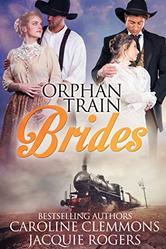 Orphan Train Brides