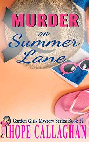 Murder on Summer Lane (Garden Girls #22)
