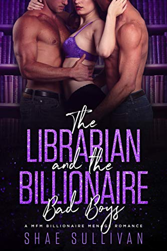 The Librarian and the Billionaire Bad Boys