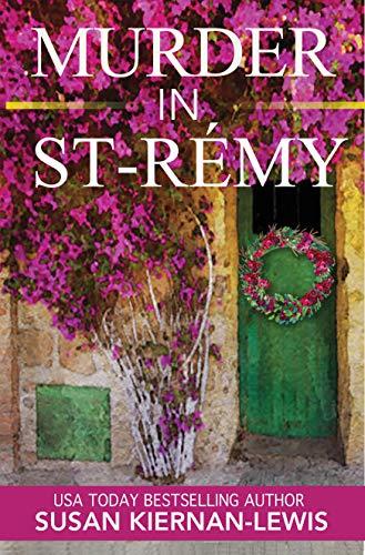 Murder in Saint-Rémy (Maggie Newberry Mysteries, #15)