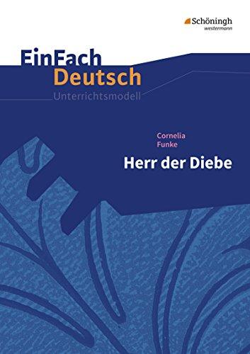 Herr der Diebe.EinFach Deutsch Unterrichtsmodelle: Klassen 5 - 7