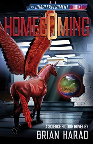 Homecoming - The Unari Experiment Book 1