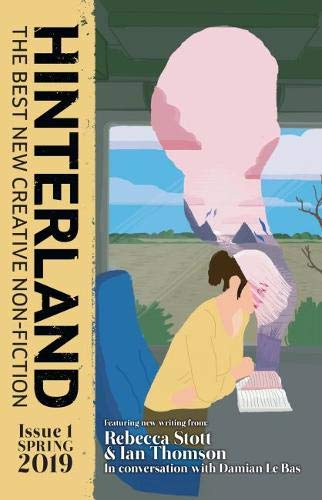 Hinterland: The Best New Creative Non-Fiction