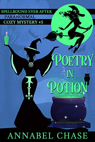 Poetry in Potion (Spellbound Ever After #5)