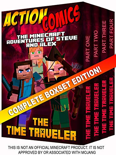 Action Comics Boxset: The Minecraft Adventures of Steve and Alex: The Time Traveler - Complete Boxset Edition (Parts 1, 2, 3 & 4) (Minecraft Steve and Alex Adventures Boxset Series Book 7)