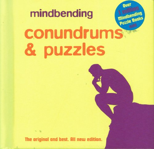 Mindbending Conundrums & Puzzles