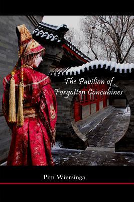 The Pavilion of Forgotten Concubines