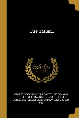 The Tatler...