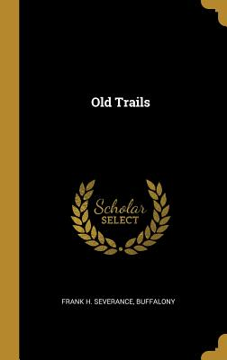 Old Trails