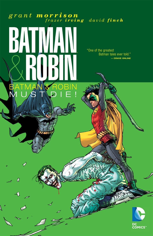 Batman & Robin, Vol. 3: Batman & Robin Must Die!
