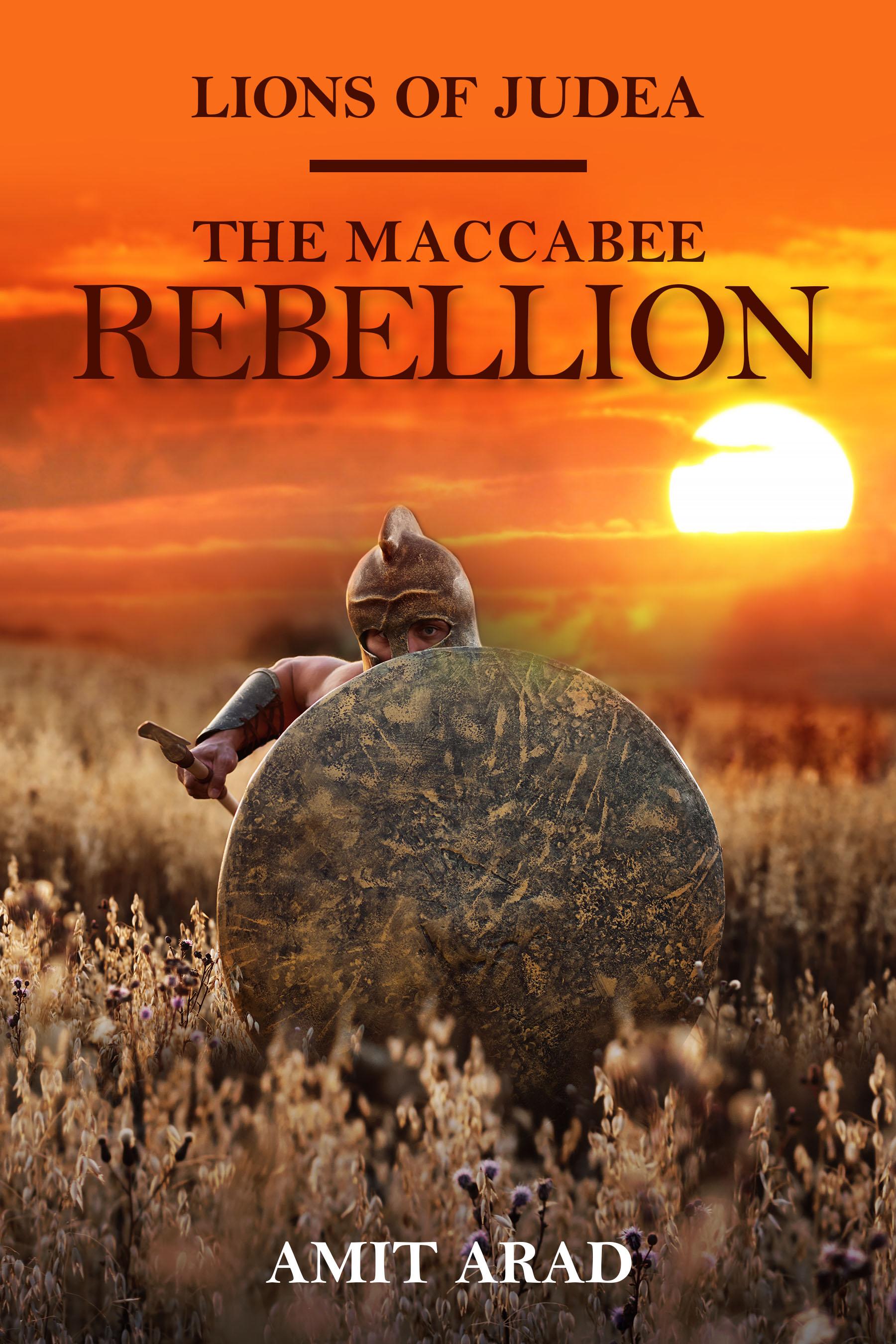 The Maccabee Rebellion (Lions of Judea #2)