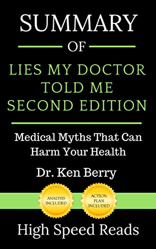 Summary of Lies My Doctor Told Me Second Edition: Medical Myths That Can Harm Your Health