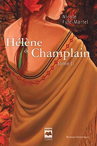 Hélène de Champlain T2: L'érable rouge