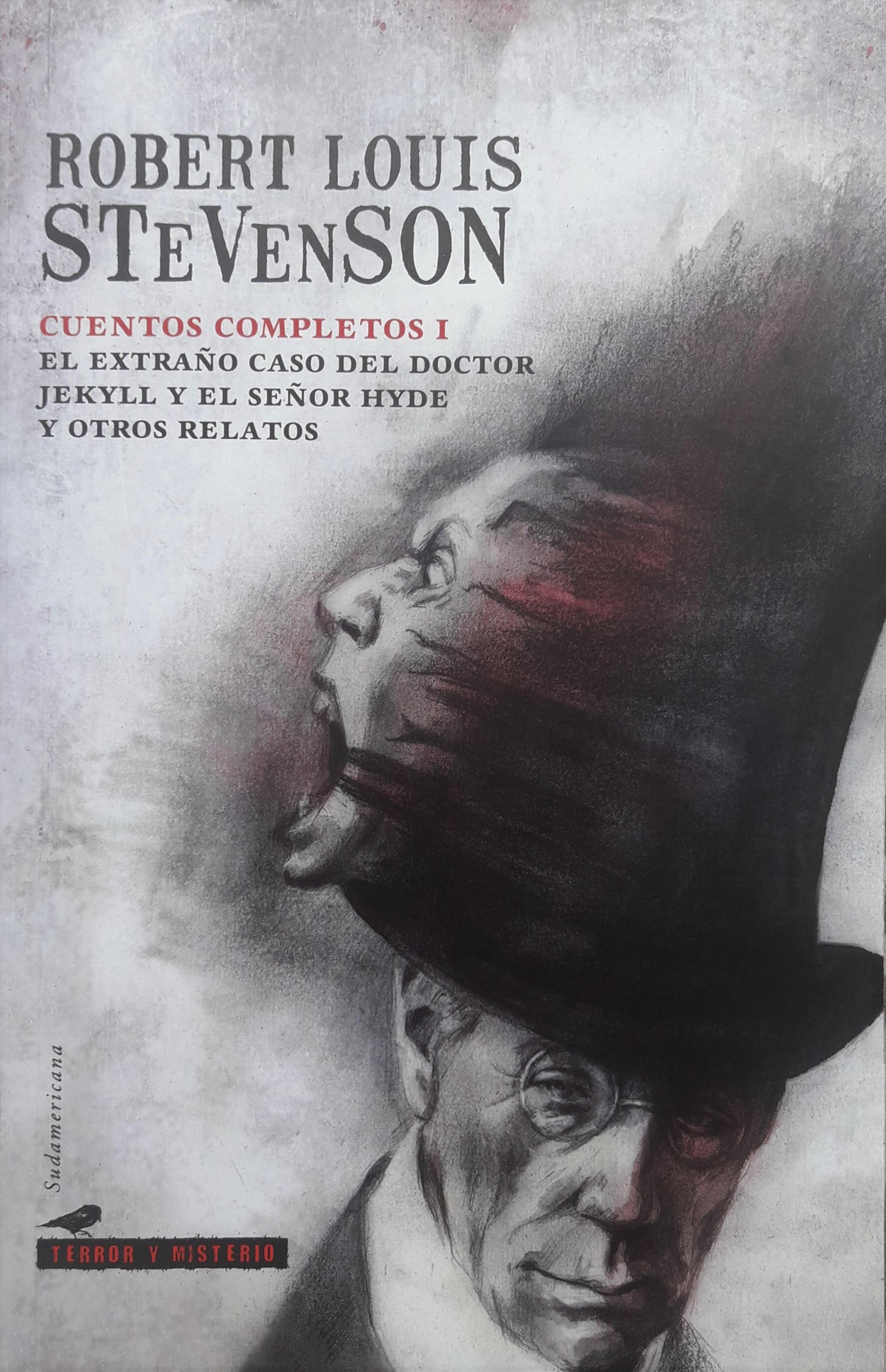 Cuentos completos I. El extraño caso del doctor Jekyll y el señor Hyde y otros relatos