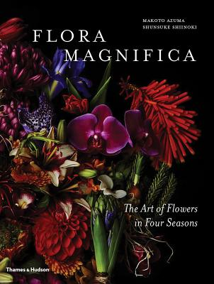 Flora Magnifica: The Art of Flowers in Four Seasons