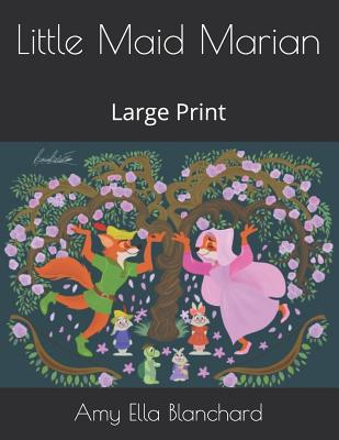 Little Maid Marian: Large Print