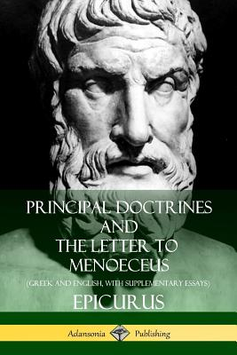 Principal Doctrines and The Letter to Menoeceus