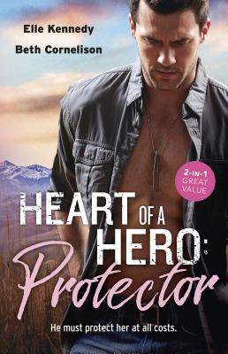Heart of a Hero: Protector/Soldier Under Siege/Colton Cowboy Protector