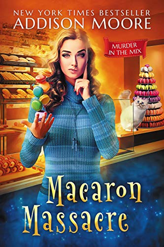 Macaron Massacre (Murder in the Mix #10)