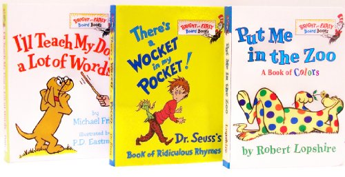 Put Me In The Zoo / There's A Wocket In My Pocket / I'll Teach My Dog A Lot Of Words (Bright And Early Board Books, Pack B)