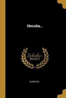 Hecuba...