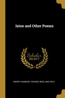 Ixion and Other Poems