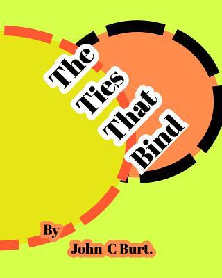 The Ties That Bind.