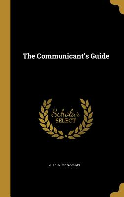 The Communicant's Guide