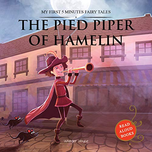 My First 5 Minutes Fairy Tales The Pied Piper of Hamelin: Traditional Fairy Tales For Children