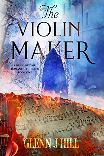 The Violin Maker (The Music of Time Book 1)