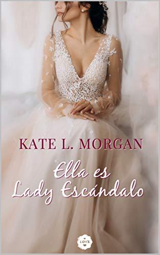 Ella es Lady Escándalo