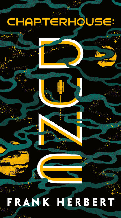 Chapterhouse: Dune (Dune Chronicles, #6)