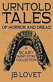 UrnTold Tales of Horror and Dread: A Scary Short Story Collection