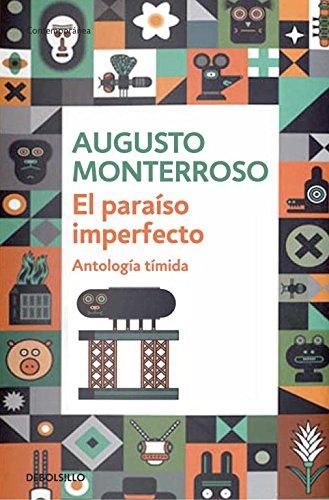 El paraíso imperfecto / The imperfect paradise: Antología tímida / Shy Anthology
