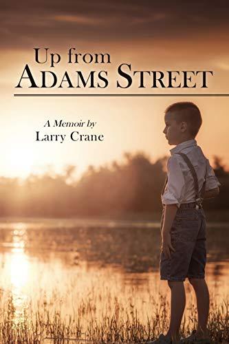 Up from Adams Street: A Memoir