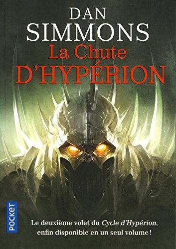 Les Cantos d'Hypérion, Intégral : La chute d'Hyperion