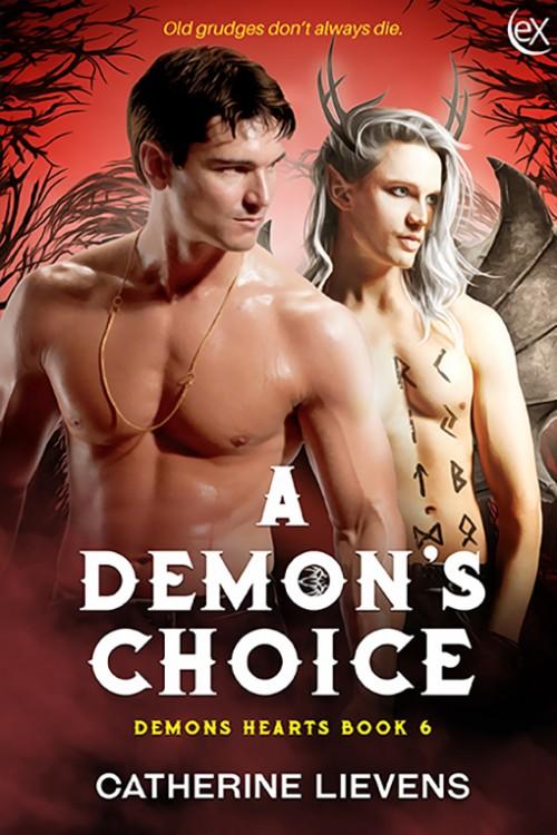 A Demon's Choice (Demons Hearts, #6)