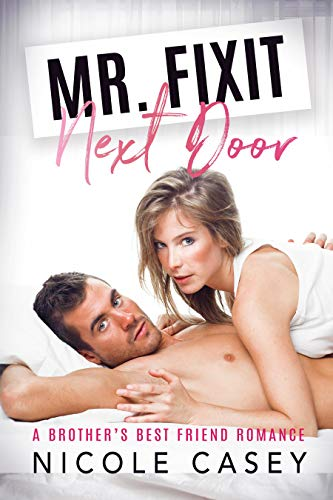 Mr. Fixit Next Door (Temptation Next Door, #3)
