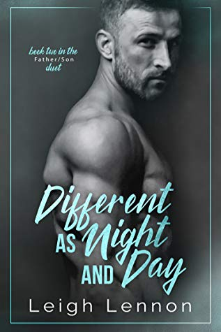 Different as Night and Day (Father/Son Duet #2)