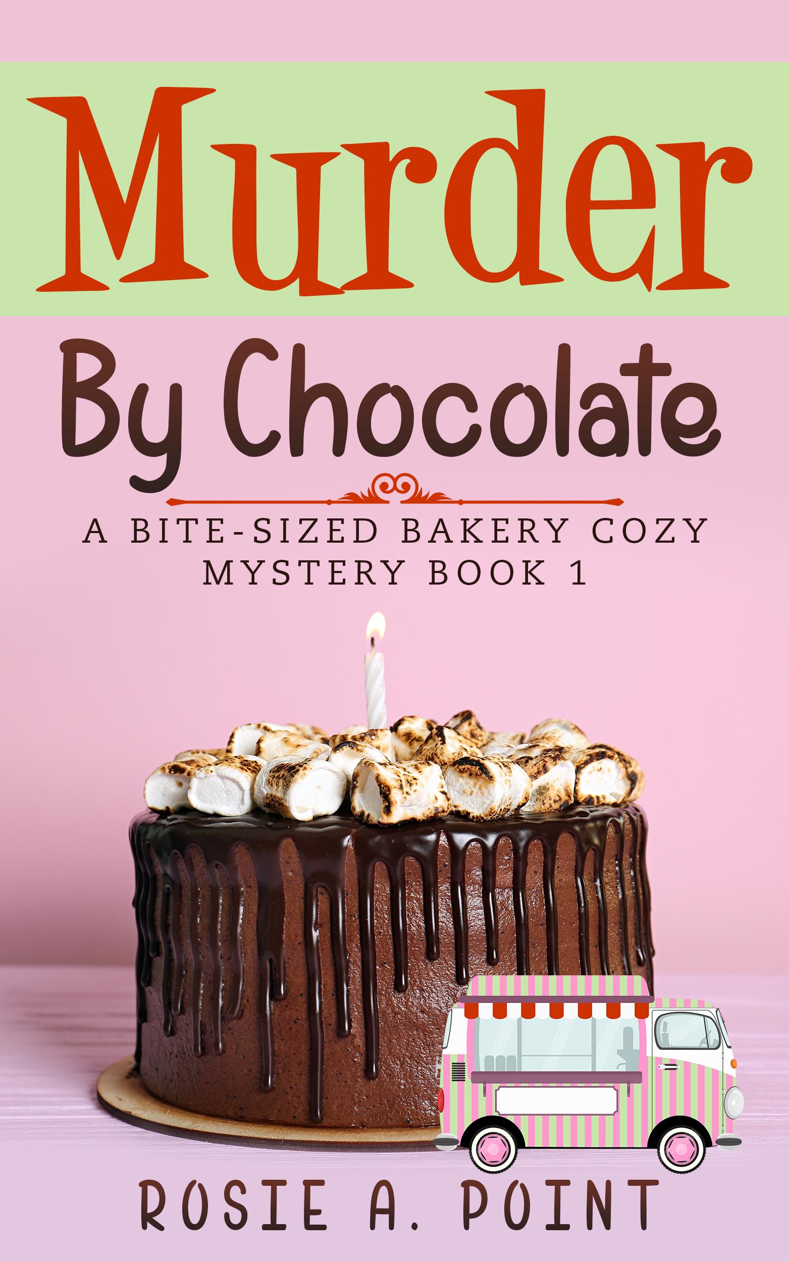 Murder By Chocolate (Bite-sized Bakery #1)