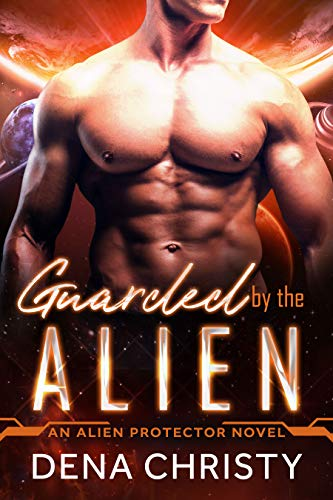 Guarded by the Alien (Alien Protector Book 2)