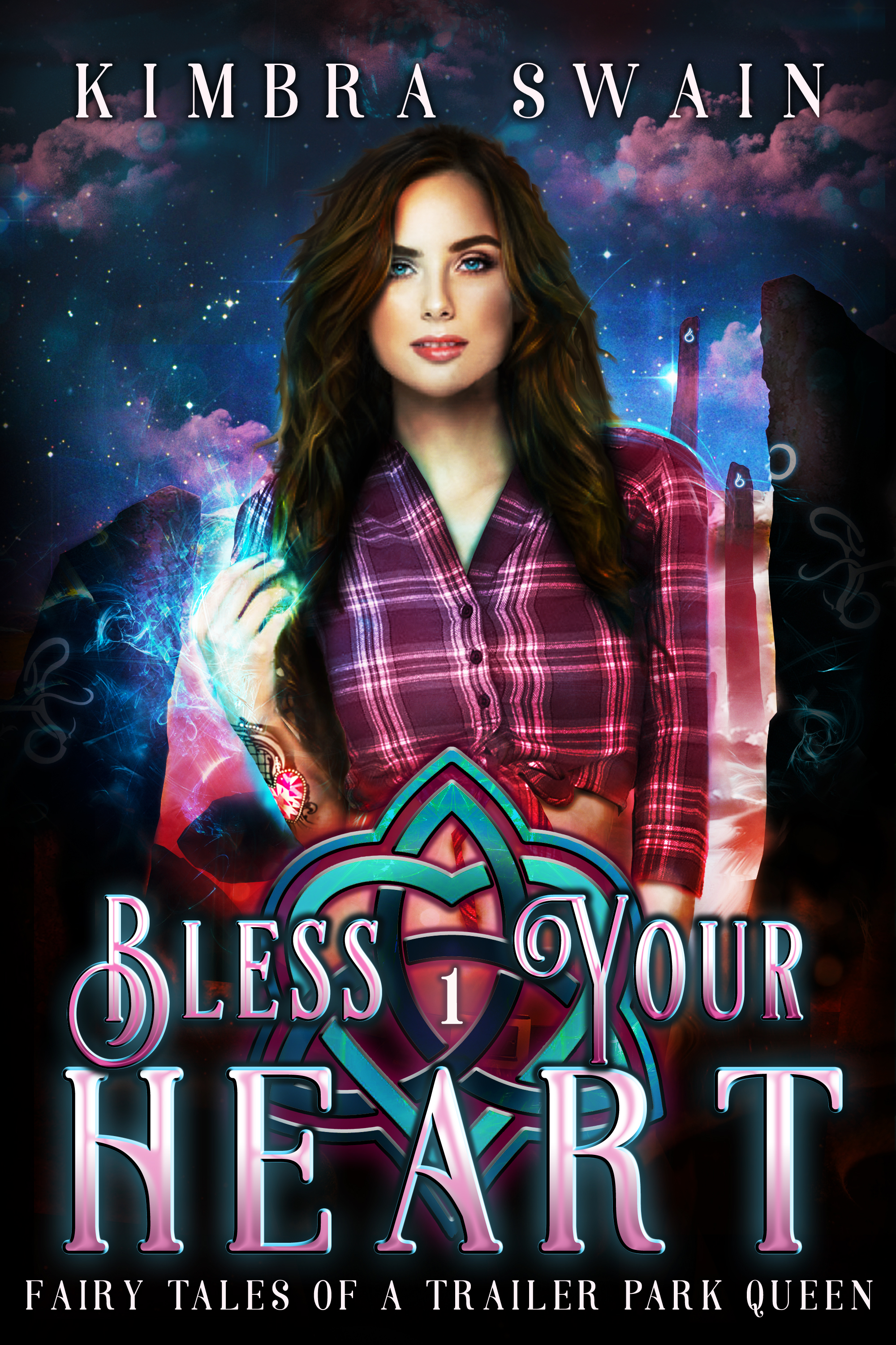 Bless Your Heart (Fairy Tales of a Trailer Park Queen, #1)
