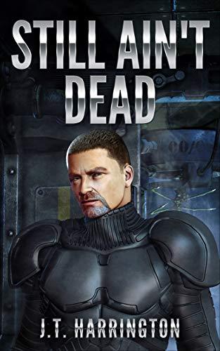 Still Ain't Dead (The Ex Wife Odyssey Book 1)