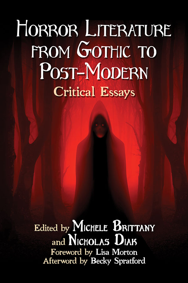 Horror Literature from Gothic to Post-Modern: Critical Essays