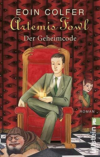 Artemis Fowl - Der Geheimcode: Der dritte Roman